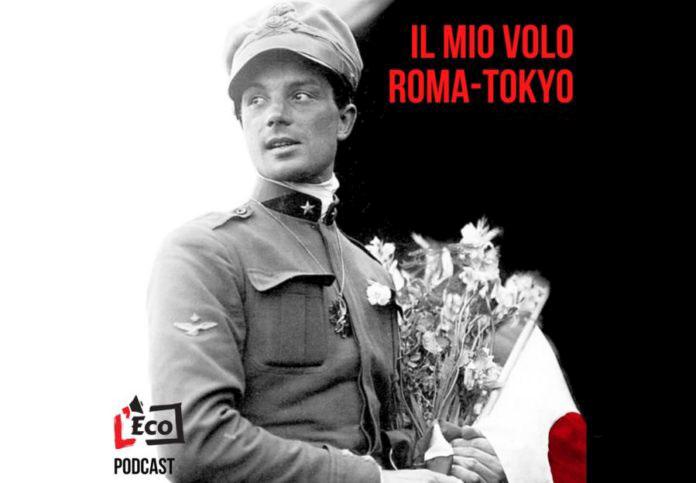 L'amico ritrovato e Il mio volo Roma-Tokyo: l'impresa di Arturo Ferrarin